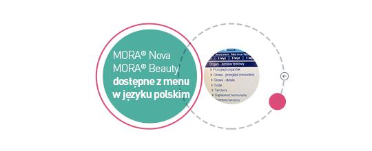 Aparaty Mora® Nova oraz Mora® Beauty są już dostępne z menu w języku polskim